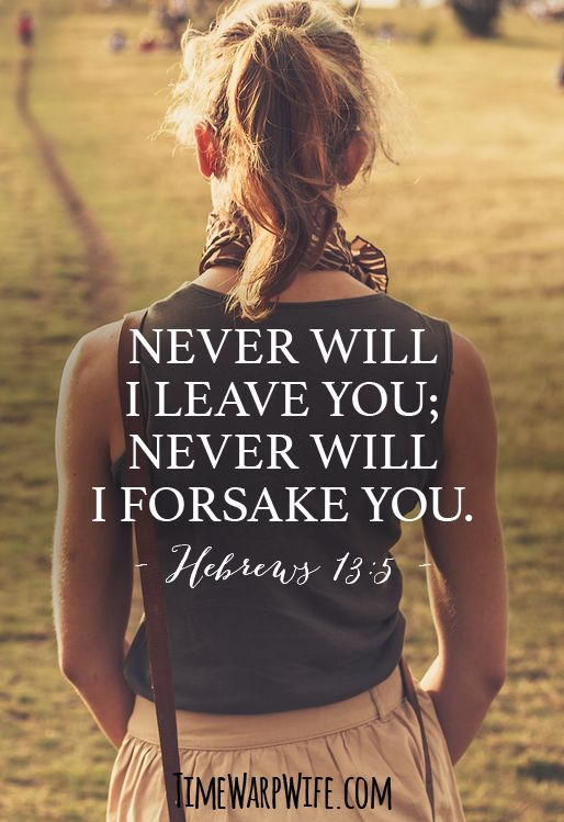 Hebrews 13 5 He Is Love Pinterest Bible Verses And Inspirational