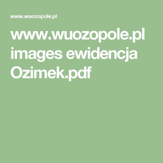 www.wuozopole.pl images ewidencja Ozimek.pdf
