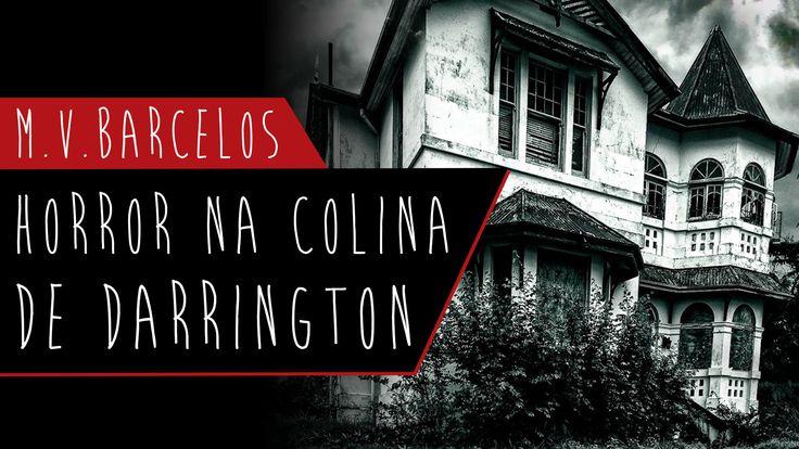 Vídeo análise do Horror na Colina de Darrington, livro de estreia do autor M.V. Barcelos publicado pela editora Novo Século.