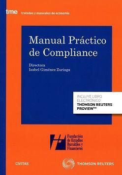 Manual práctico de compliance.  1ª ed. Thomson Reuters Aranzadi, 2017