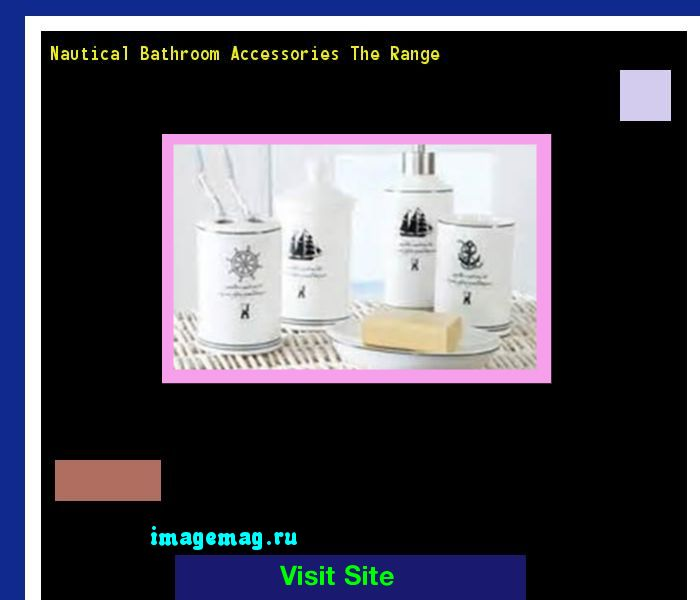 Nautical Bathroom Accessories The Range 122432 - The Best Image Search
