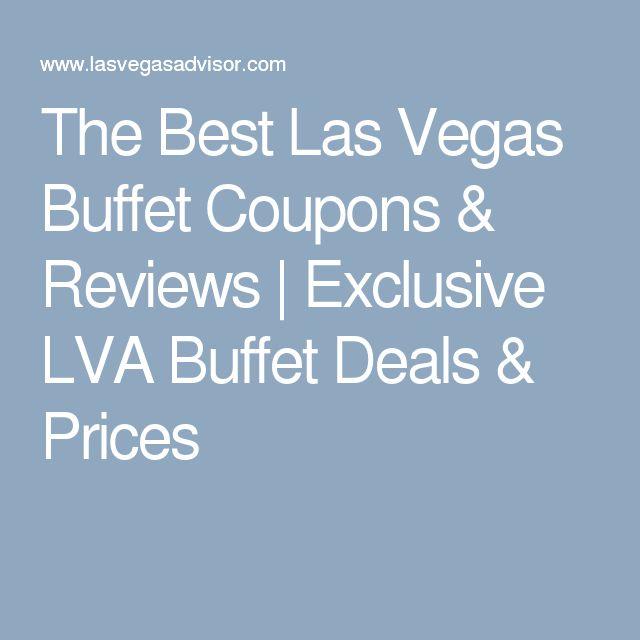 The Best Las Vegas Buffet Coupons & Reviews | Exclusive LVA Buffet Deals & Prices