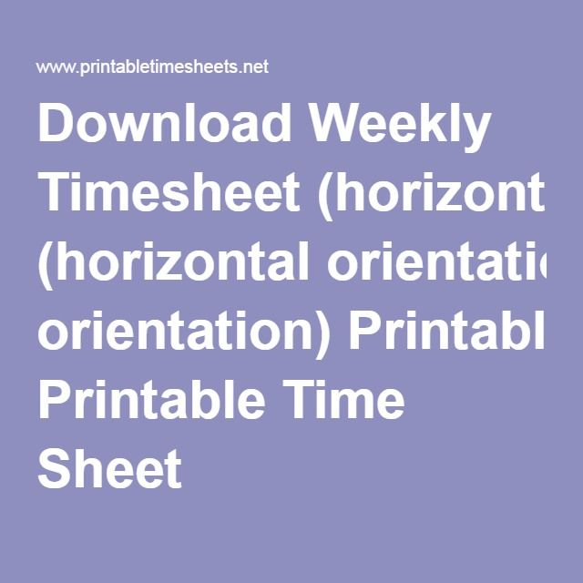Download Weekly Timesheet Horizontal Orientation Printable Time