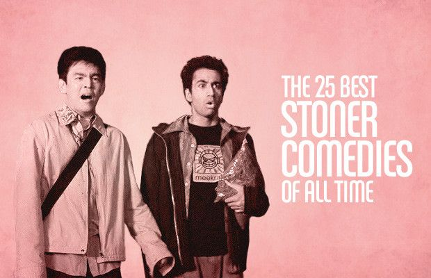 Several of the films on our following countdown of The 25 Best Stoner Comedies Of All Time are legitimately good films even if you're sober.