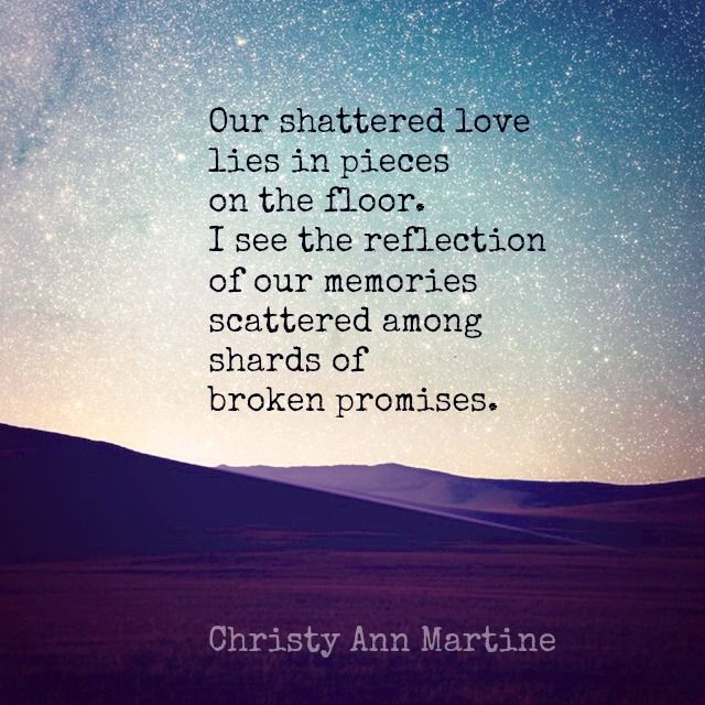 Reflection poem by Christy Ann Martine ~ heartbreak love ...