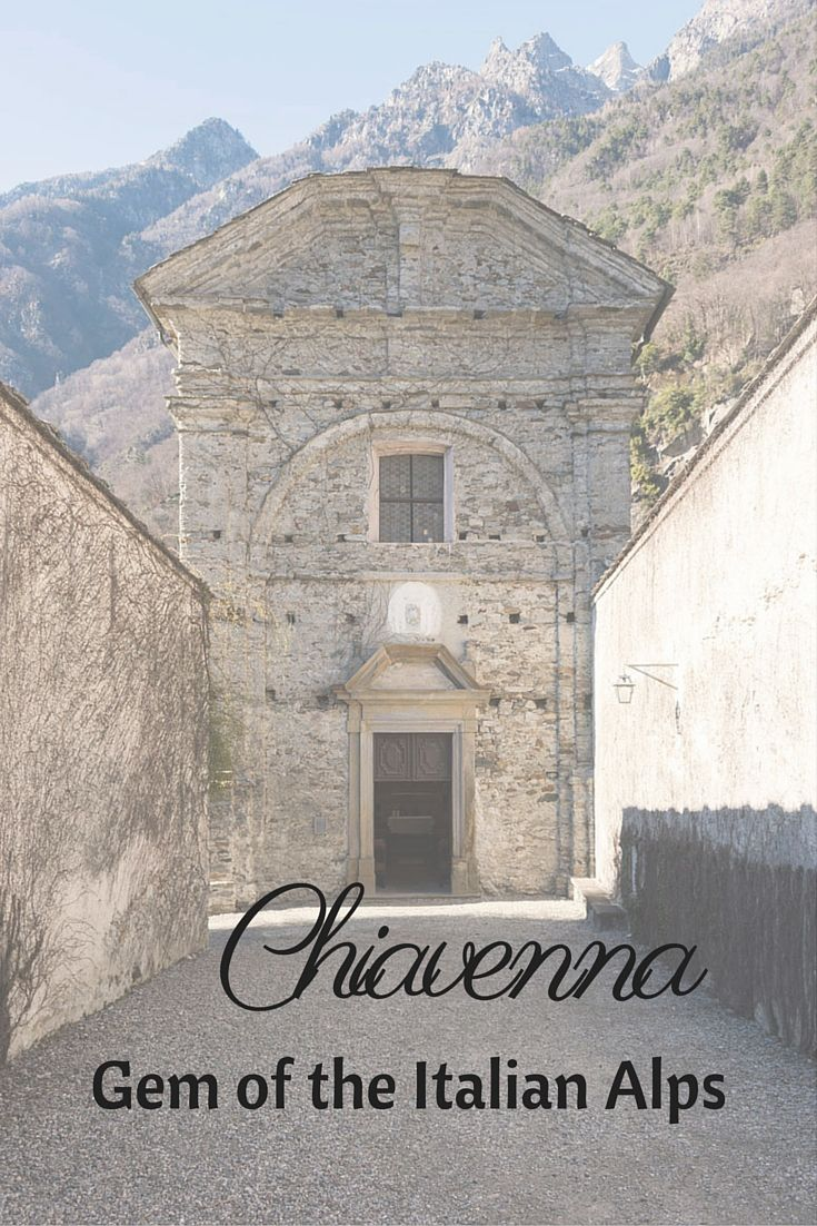 Discover Chiavenna, a beautiful town in the Italian Alps, Lombardia region, with a rich historic tradition and delicious food!