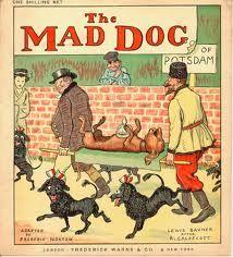Autor: Randolph Caldecott Anuncio: El perro enojado País: España  Año: 1846-1901