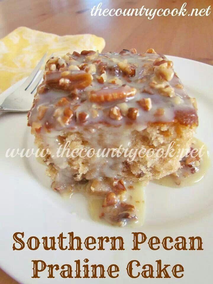 Southern Pecan Praline Cake | yum | Pinterest