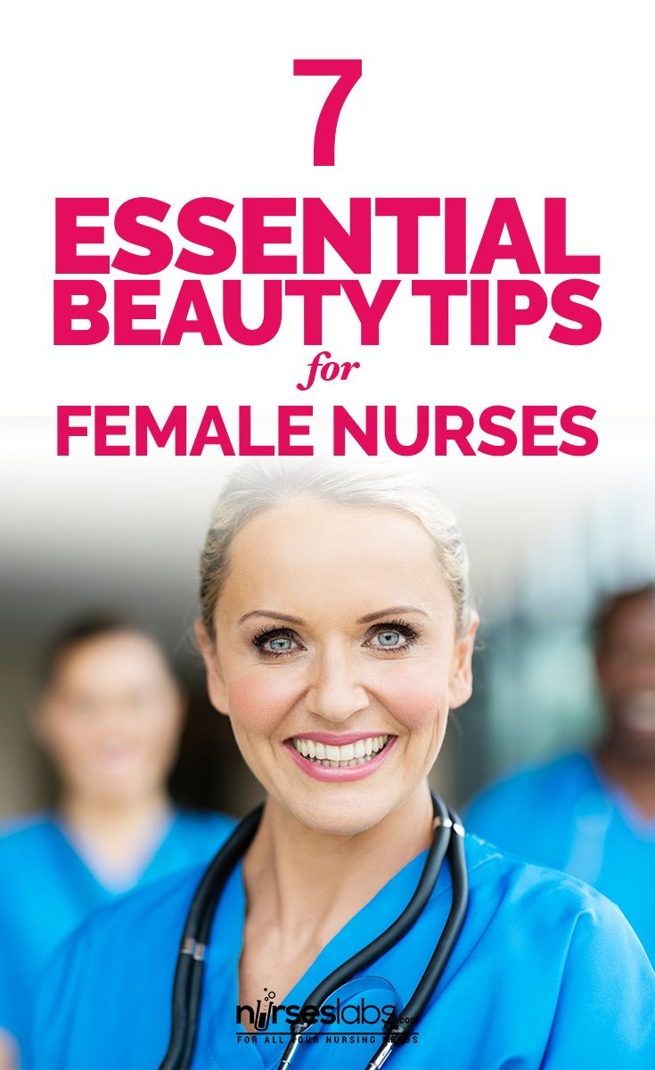 Looking Stressed Out? Try These 7 Essential Beauty Tips For Female Nurses - Nurseslabs