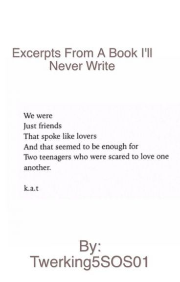 excerpt from a book ill never write another love song