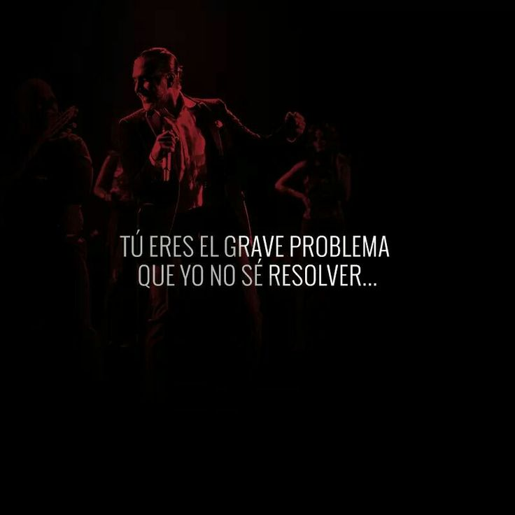 Tú eres el grave problema que yo no sé resolver.....  Alejandro Fernández, Confidencias Reales