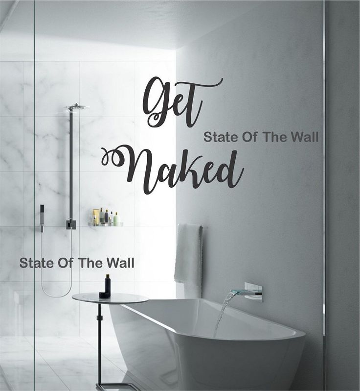 Get Naked Wall Decal Quote Vinyl Sticker Art Decor Bedroom Design Mural  Bathroom By StateOfTheWall On Part 54