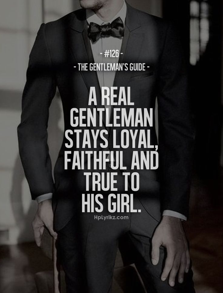 a real gentleman quotes - photo #23