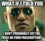 pharmacy humor  - I would love to just say this once in a while.
