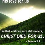 God's Ultimate Demonstration of Love