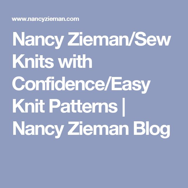 Nancy Zieman/Sew Knits with Confidence/Easy Knit Patterns | Nancy Zieman Blog