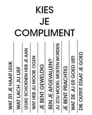 nog enkele toevoegen en het kan een tof idee zijn voor complimentjes dag. ..