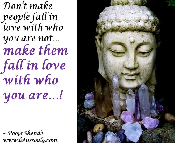 Don't make people fall in love with who you are not… make them fall in love with who you are…!