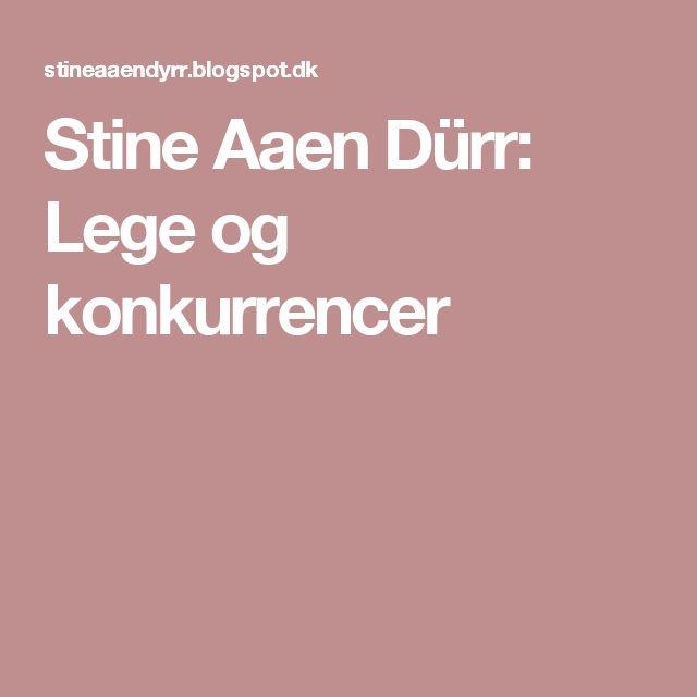 Stine Aaen Dürr: Lege og konkurrencer