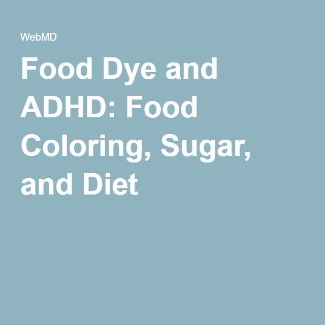 Food Dye And ADHD Coloring Sugar Diet