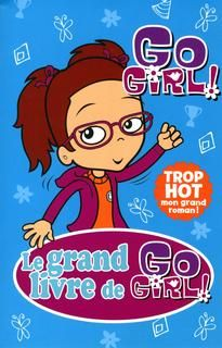 Grand livre de go girl ](le) #03