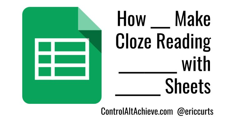 Learn how to create Cloze reading tests with several websites as well as a Google Sheets template.