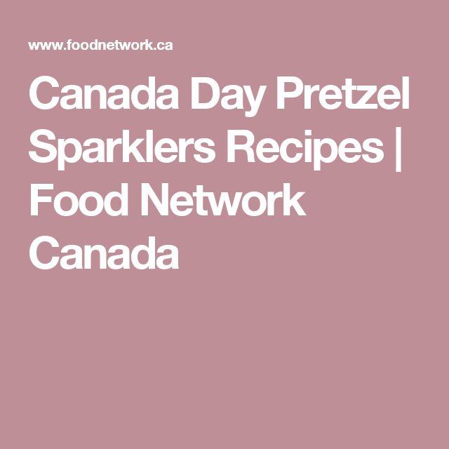 Canada Day Pretzel Sparklers Recipes   Food Network Canada