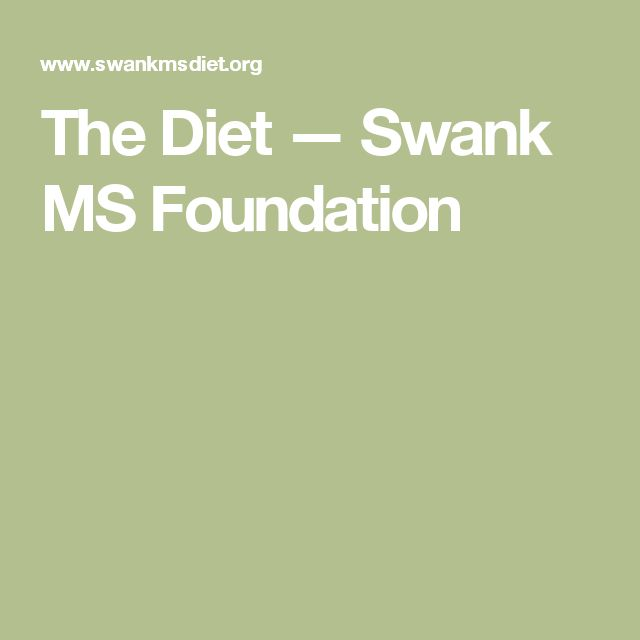 The Diet — Swank MS Foundation