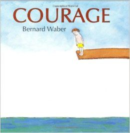 Bernard Waber shares important ideas about the different ways to have courage.