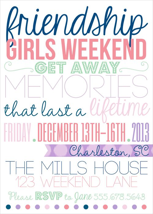 Girls weekend get away girls weekend invites for Get away for the weekend