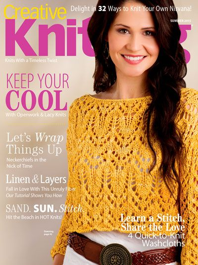 Creative Knitting Summer 2015. Order a download of the issue here: https://www.anniescatalog.com/detail.html?code=AM11214