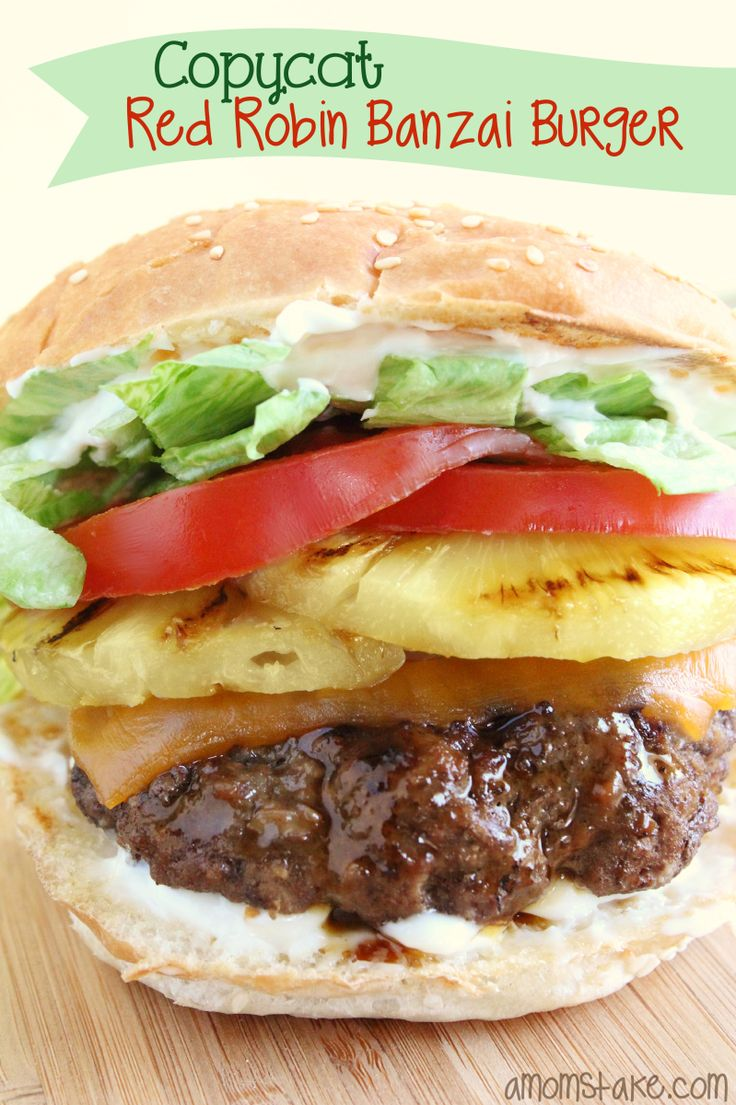 Copycat Red Robin Banzai burger recipe - loaded with pineapple, terriyaki sauce, and cheddar cheese! #amomstake