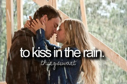 to kiss in the rain