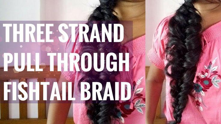 Three Strand Pull Through Fishtail Braid