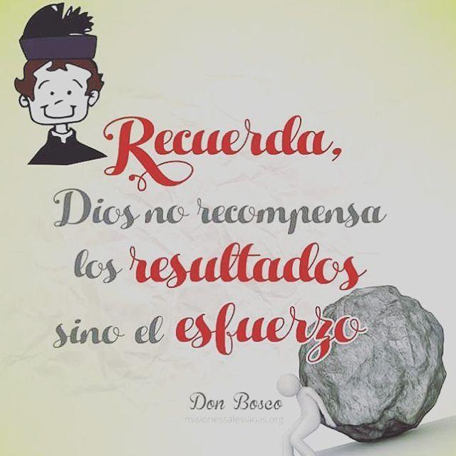 """#FRASES DE #SANTOS """"Recuerda, Dios no recompensa los RESULTADOS sino los ESFUERZOS"""""""