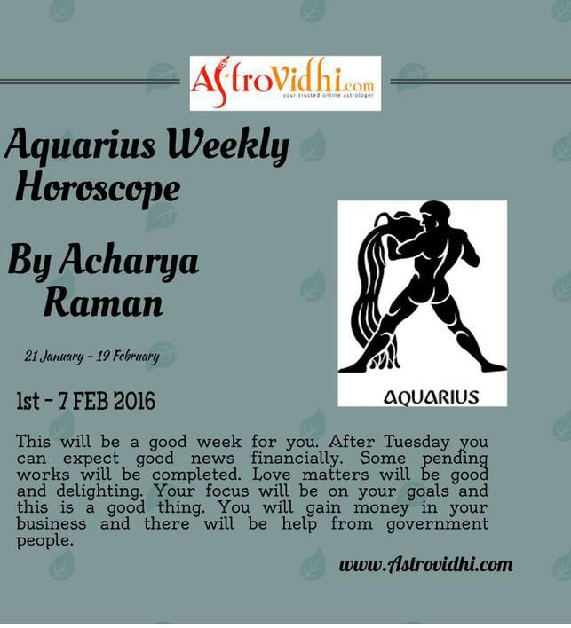 Check your Aquarius weekly Horoscope ( from 1 to 7 Feb 2016 ) and plan your full week accordingly.