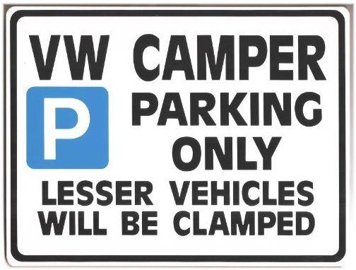 VW Camper Parking Only