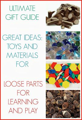 Creative Playhouse: Ultimate Gift Guide: Loose Parts for Learning and Play