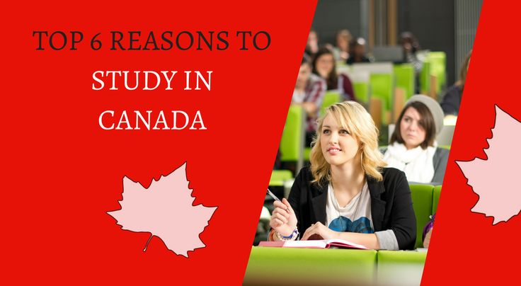 Top six reasons which make #Canada a good option for higher studies. https://goo.gl/H4I8qB #studyabroad