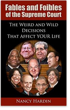 Fables and Foibles of the Supreme Court by Nancy Hardin - book review #SCOTUS