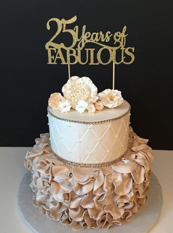 Any Number Birthday Cake Topper, Wedding Anniversary Cake Topper, 25th Birthday Topper, 25 years of fabulous birthday topper