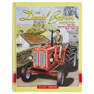Stuart Gibbard certainly believes David Brown was the best tractor manufacturer in the world, and he explains why in the second part of his David Brown Tractor Story, which covers the history of the marque from 1949 to 1964.