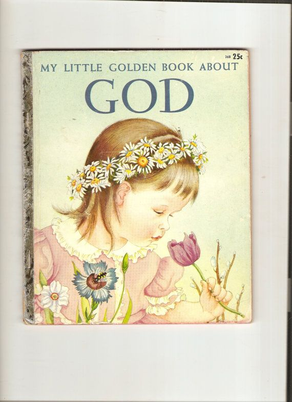 Vintage My Little Golden Book About God I absolutely loved this book. The illustrations are beautiful.