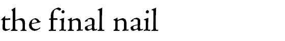 the final nail. A website dedicated to informing about companies that supply animals to labs, fur, and slaughter. Awesome!