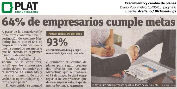 Arellano Marketing / B&Tmeetings: Crecimiento y cambio de planes en el diario Publimetro de Perú (15/05/15)
