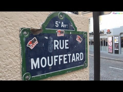 """Stroll the Rue Mouffetard - memories if you've been there; - dreams if you haven't""  ▶ A Visit to the Rue Mouffetard - YouTube"