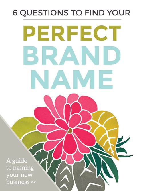 6 questions to find your perfect brand name - Web Design Company Name Ideas