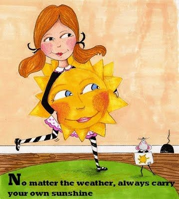 """""""carry your own weather"""" be happy!"""