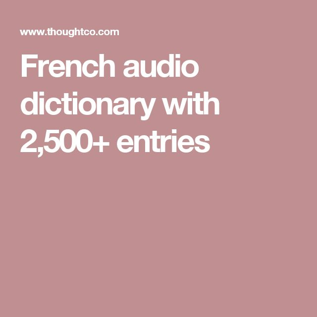French audio dictionary with 2,500+ entries