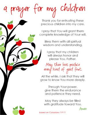 "Free ""a prayer for my children"" printable! This prayer is based on Colossians 1:9-11 and is a beautiful prayer of blessing and empowerment for your children. Frame it and hang it in your family room, child's room or playroom. Or, attach it to a spiral notebook cover and use it as your family prayer journal. www.motheringfromscratch.com"